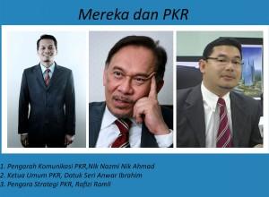 Mereka dan PKR